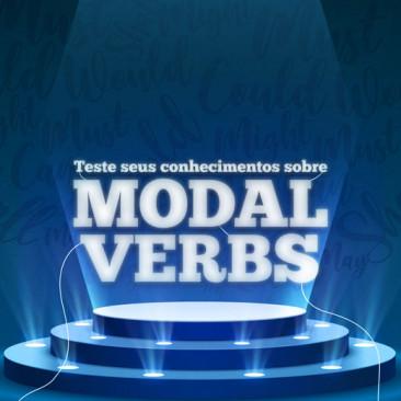 Teste seus conhecimentos sobre os modal verbs!